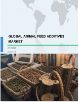 Global Animal Feed Additives Market 2019-2023